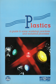 Plastics: Guide to Workshop Practices